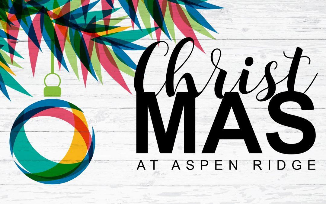 Christ-mas at Aspen Ridge