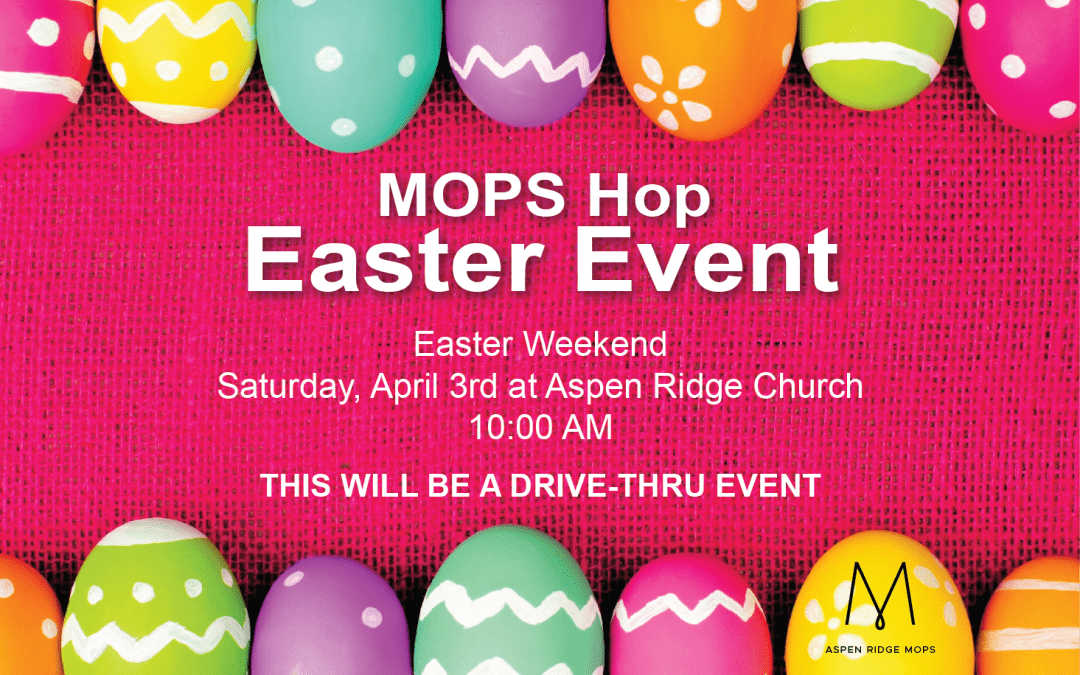 MOPS Hop Easter Event