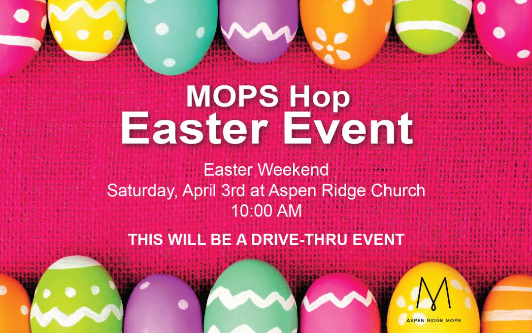 MOPS Hop Easter Event
